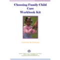 Choosing Family Child Care Workbook Kit - Download