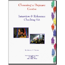 Choosing a Daycare Centre Interview & Reference Checking Kit