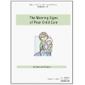 The Warning Signs of Poor Child Care - Ebook