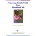 Choosing Family Child Care Workbook Kit - Download