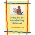 Creating Your Own Curriculum Using the Internet