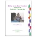 Hiring a Nanny Interview & Reference Checking Kit