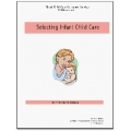 Selecting Infant Care - EBook